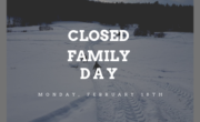 winter image in background with text CLOSED FAMILY DAY