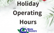 greenery in background with text holiday operating hours and OVWRC logo