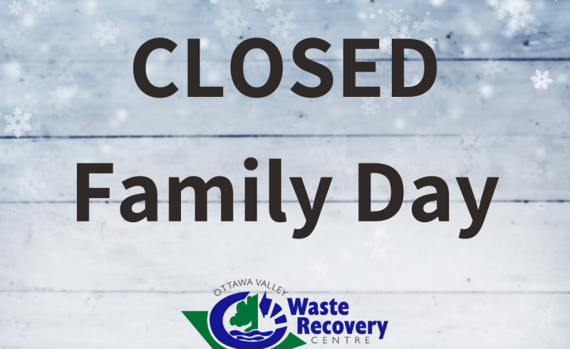 snowflake background with text Closed family day February 15th and OVWRC logo